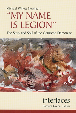 My Name is Legion by Michael Willett Newheart