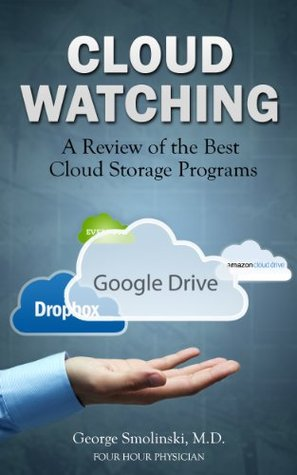 Cloud Storage Program Review: Cloud Watching (Liberate Your Life)