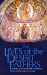 The Lives of the Desert Fathers by Norman Russell