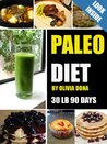 paleo diet:The best guide for rapid weight loss (Paleo diet collection books)