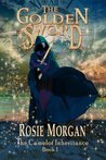 The Golden Sword (The Camelot Inheritance #1)