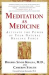 Meditation As Med...