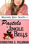 Pastels and Jingle Bells (Heavenly Bites #1)