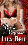 Wicked Vengeance (Wicked Creatures #2)