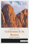 Goldrausch in Bozen (German Edition)