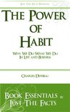 The Power of Habit: Why We Do What We Do In Life And Business by Charles Duhigg: Essentials - Edited and Updates plus free bonus (Personal Development Book Essentials)