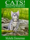Cats! (Discover Your World)