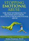 Stopping Emotional Abuse: the New Workbook to Recover and Grow Resilience from Emotional Abuse