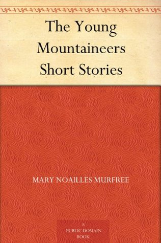 The Young Mountaineers Short Stories (免费公版书)