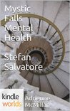 The Vampire Diaries: Mystic Falls Mental Health  Stefan Salvatore (Kindle Worlds Short Story)