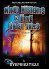 World Mysteries And True Ghost Tales