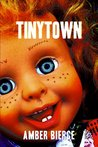 TinyTown (The Circus of Wonderful & Amazing Things)