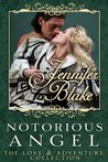 Notorious Angel (Love and Adventure Collection, #4)