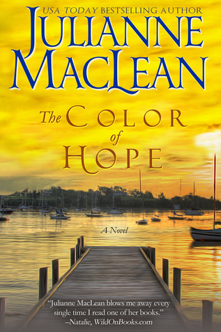 The Color of Hope (The Color of Heaven Series, #3) by Julianne ...