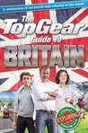 The Top Gear Guide to Britain: A celebration of the fourth best country in the world