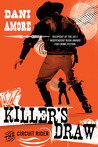 Killer's Draw: The Circuit Rider (A Kindle Serial)
