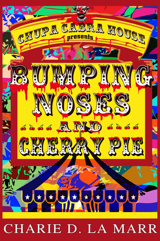 Bumping Noses and Cherry Pie