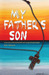 My Father's Son by Kyle Johnson
