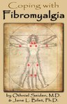 Coping with Fibromyalgia - it's not in your head, it's a disease (Boomer Health Book Series)
