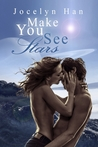 Make You See Stars (Stardust Erotic Romance Series #2)