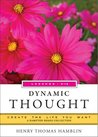 Dynamic Thought, Lessons 9-12: Create the Life You Want, A Hampton Roads Collection