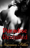 Paradise Revisited - A Contemporary Romance Erotica