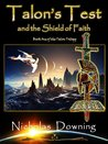 Talon's Test and the Shield of Faith (The Talon Trilogy - Christian Science Fiction & Fantasy Series)