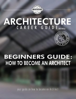 Beginner's Guide: How to Become an Architect
