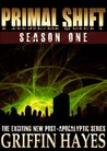 Primal Shift: Volume 1 (A Post-Apocalyptic Thriller)