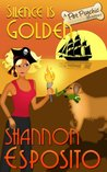 Silence Is Golden (A Pet Psychic Mystery #3)