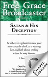 Free Grace Broadcaster - Issue 161 - Satan & His Deception
