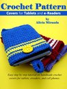 Crochet Pattern Covers for Tablets and e-Readers