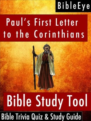 Paul's First Letter to the Corinthians (BibleEye Bible Trivia Quizzes & Study Guides)