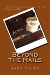 Beyond the Rails: Six Tales of Steampunk Adventure on the African Frontier