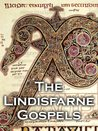 The Lindisfarne Gospels Highlights by Eadfrith