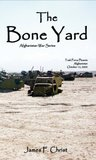 The Bone Yard (Afghanistan War Series)