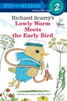 Lowly Worm Meets the Early Bird (Step into Reading)