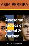 Awesome Tactics of Anand & Carlsen