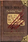 Wild Wolf's Twisted Tails