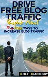 How to Promote Your Blog: 15 Free Ways to Increase Website Traffic