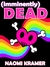 [imminently] DEAD (DEAD[ish], #4)