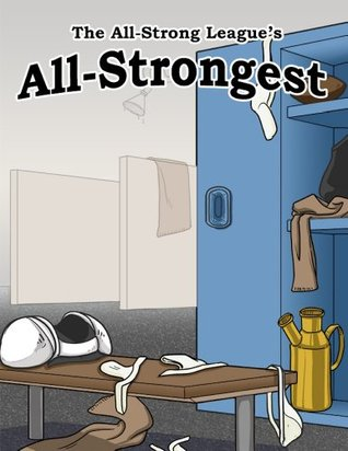 The All-Strong League's All-Strongest, Vol. 1