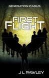 First Flight (Generation Icarus, #1)