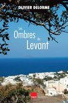 Les ombres du Levant (French Edition)