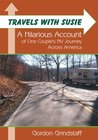 Travels With Susie:A Hilarious Account of One Couple's RV Journey Across America