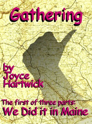 We Did it in Maine, Part I: Gathering (homesteading memoir, hitchhiking, back to the land)