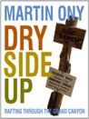 Dry Side Up