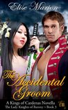 The Accidental Groom (The Lady Knights of Barony)