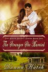 The Stranger She Married (Rogue Hearts Series Book 1)