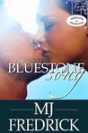 Bluestone Song (Welcome to Bluestone, #2)